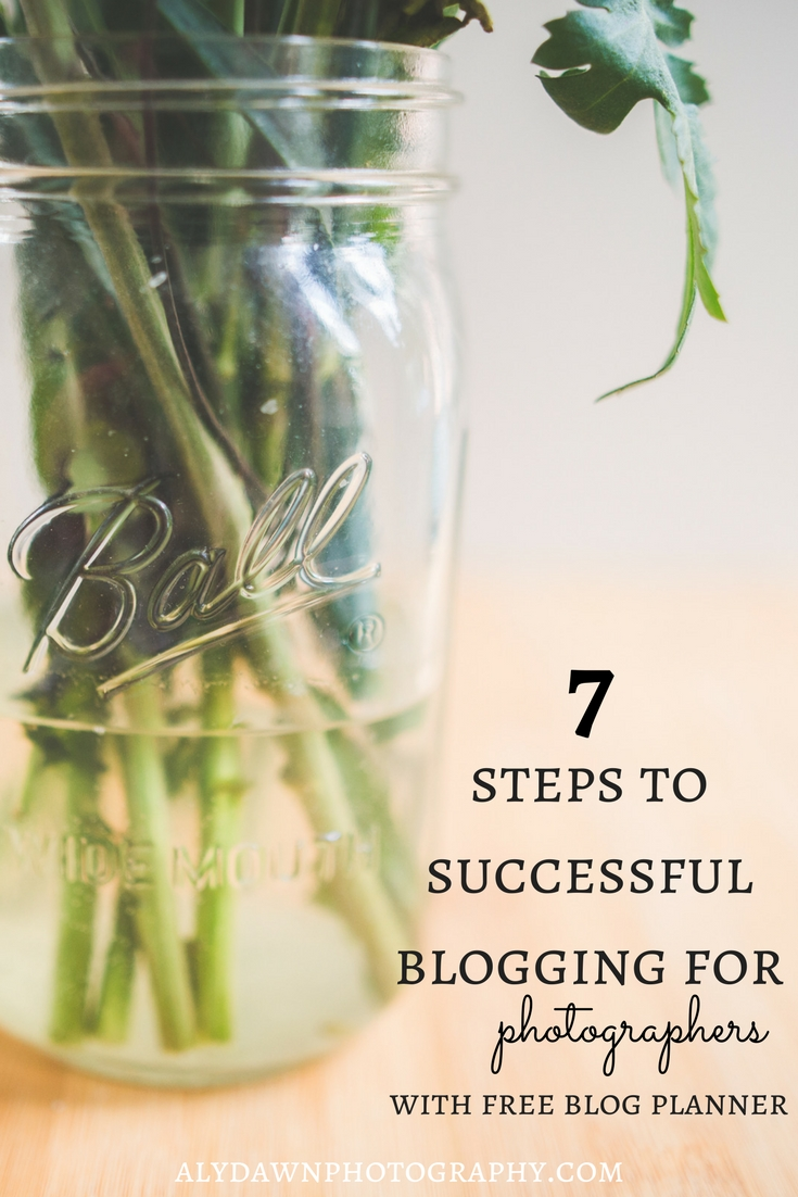 7 Steps to Successful Blogging for Photographers with FREE blog planner