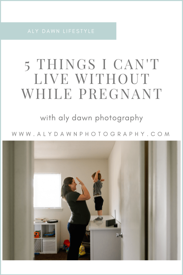 Pregnancy Products I can't live without