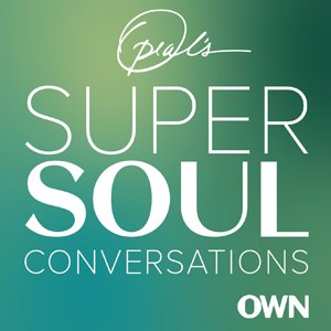 SuperSoul Conversations with Oprah
