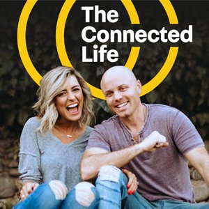 The Connected Life Podcast with Justin Stumvoll and Abi Stumvoll