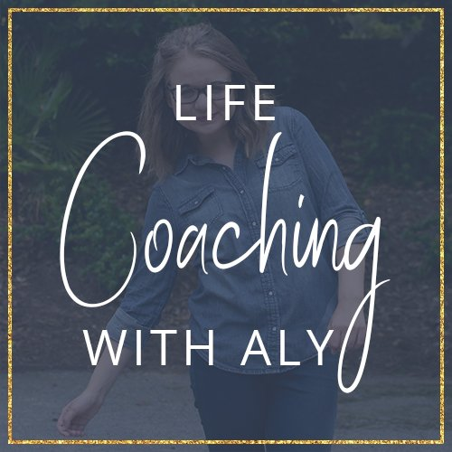 Life Coaching with Aly Hathcock for millennials and high achieving women who want wholehearted lifestyles