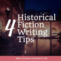 4 Tips for Historical Fiction