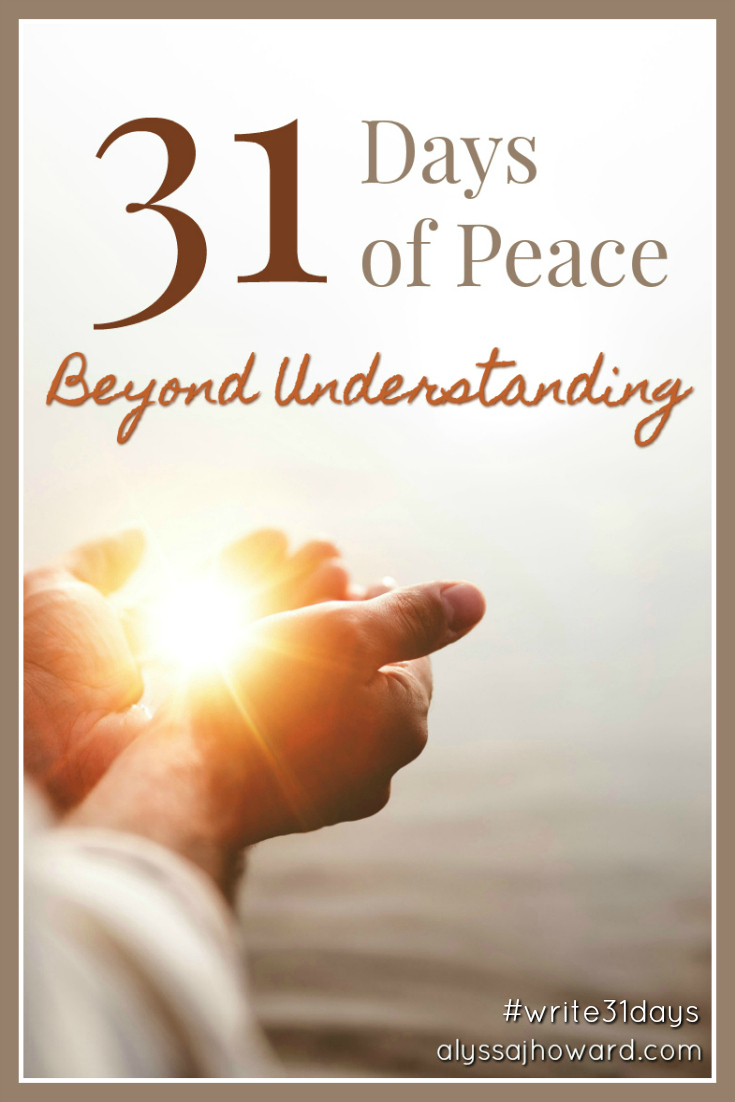 Do you desire God's peace in every aspect of your life? Join me on this journey as we dive into 31 days of peace beyond understanding! #write31days