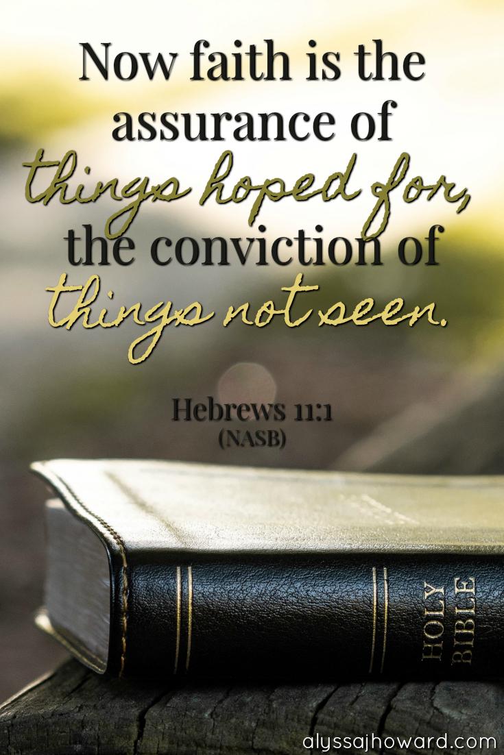 10 Bible Verses That Will Strengthen Your Faith   alyssajhoward.com