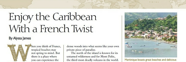 International Living Magazine, Alyssa James, Alyssa writes, freelance travel writer, black travel writer, caribbean travel writing, martinique travel writer