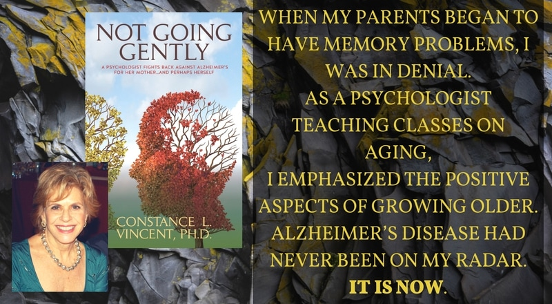 "Meet Constance Vincent, PhD, author of ""Not Going Gently"""