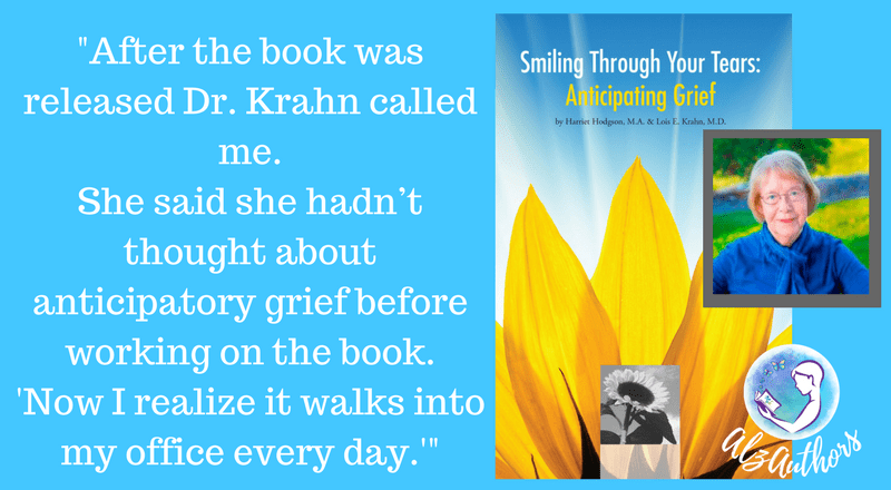 "Harriet Hodgson writes a new book, ""Smiling Through Your Tears: Anticipating Grief"""