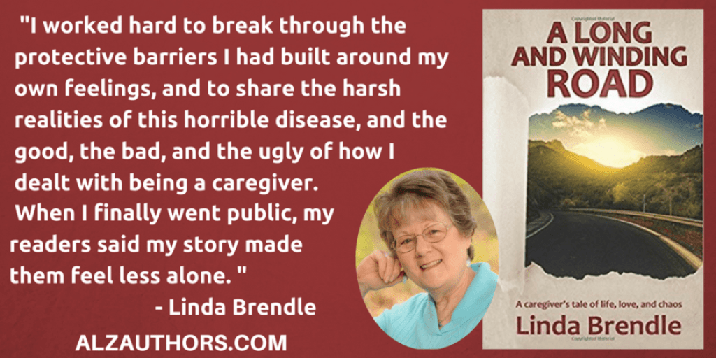 """Meet Linda Brendle, Author of """"A Long and Winding Road: A Caregiver's Tale of Life, Love, and Chaos"""""""