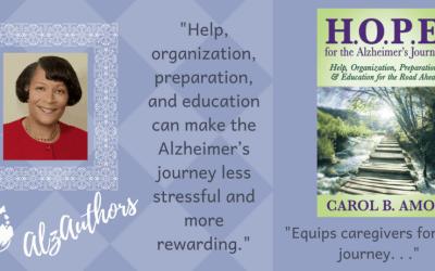 """Meet Carol B. Amos, author of """"H.O.P.E.  For The Alzheimer's Journey"""""""