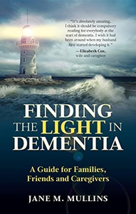 Finding the Light in Dementia