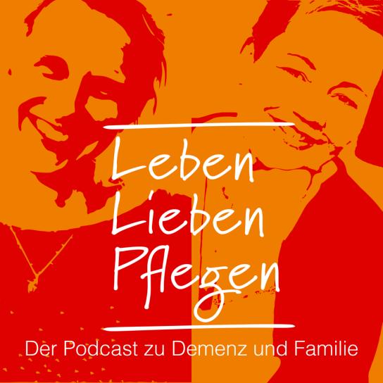 Podcast_Cover_Leben_lieben_pflegen