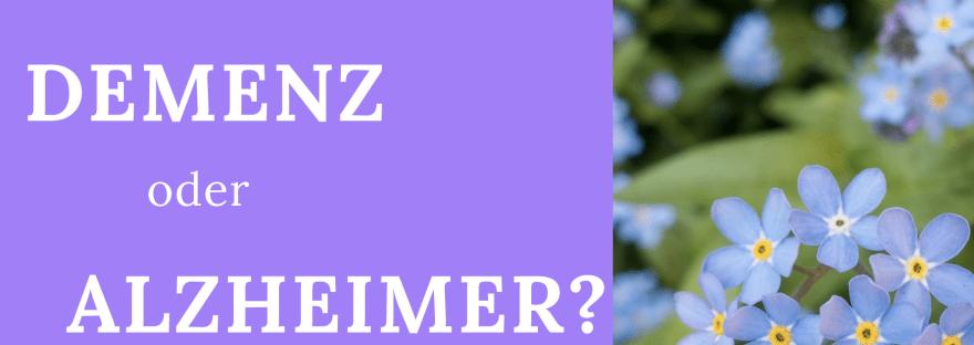 Alzheimer oder Demenz