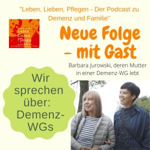 Podcast Folge 11 Wohngemeinschaften für Menschen mit Demenz