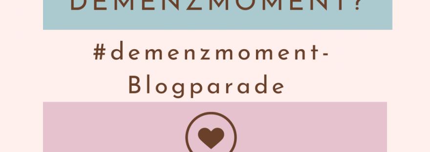 demenzmoment blogparade