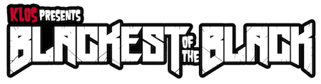 KLOS presents Blackest Of The Black