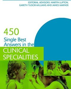 450 Single Best Answers in the Clinical Specialities PDF