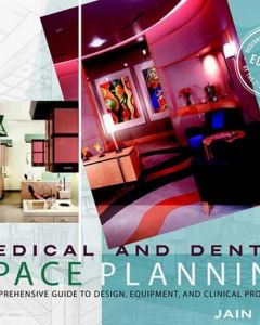 Medical and Dental space planning 3rd Edition PDF
