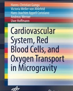 Cardiovascular System Red Blood Cells and Oxygen Transport in Microgravity PDF