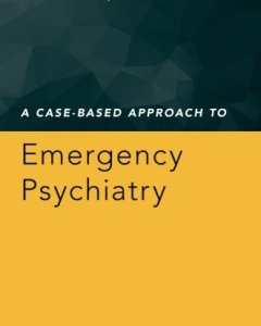 A Case-Based Approach to Emergency Psychiatry PDF