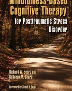 Mindfulness-Based Cognitive Therapy for Posttraumatic Stress Disorder PDF
