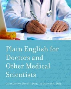 Plain English for Doctors and Other Medical Scientists PDF