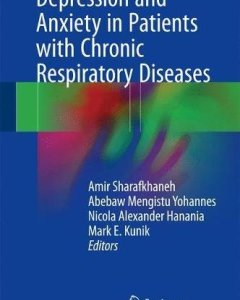 Depression and Anxiety in Patients with Chronic Respiratory Diseases PDF