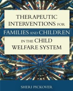 Therapeutic Interventions for Families and Children in the Child Welfare System PDF