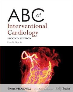 ABC of Interventional Cardiology – 2nd Edition PDF