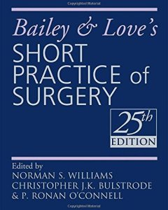 Bailey and Love's Short Practice of Surgery 25th Edition PDF