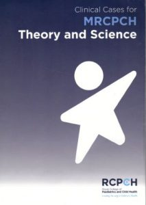 Clinical Cases for MRCPCH Theory and Science PDF