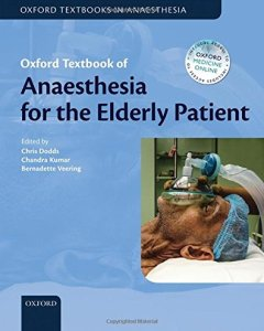Oxford Textbook of Anaesthesia for the Elderly Patient PDF