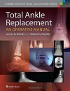 Total Ankle Replacement An Operative Manual PDF