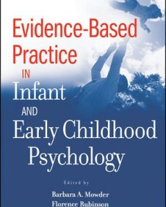 Evidence-Based Practice in Infant and Early Childhood Psychology PDF