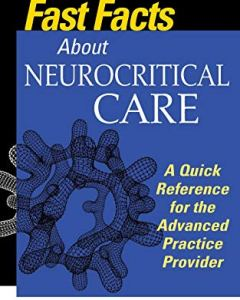 Fast Facts About Neurocritical Care PDF