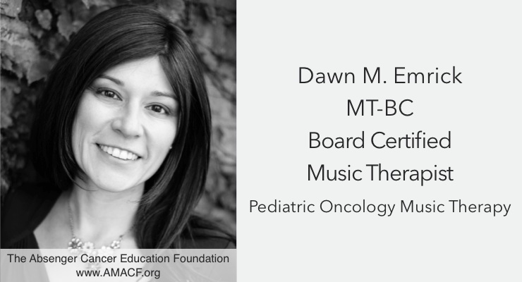 Dawn Emrick: Music Therapy and Pediatric Cancer