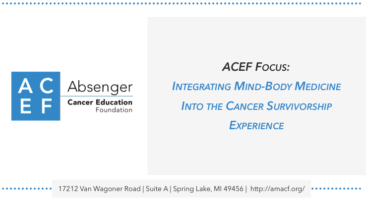absenger-cancer education-integrating-mind-body-medicine-survivorship