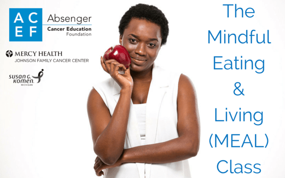 ACEF's Mindful Eating and Living (MEAL) Class