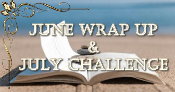Wrap Up, юни 2017 & юлско предизвикателство
