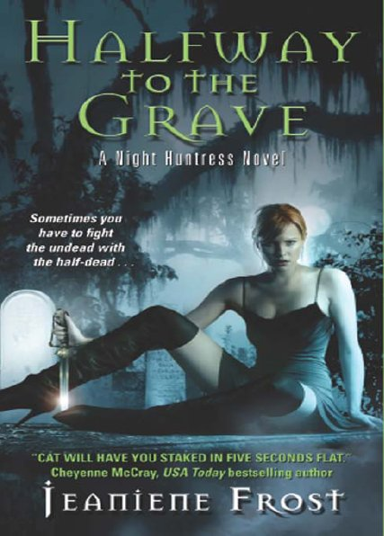 Jeaniene Frost – Halfway To The Grave