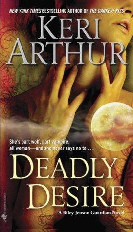 Keri Arthur – Deadly Desire