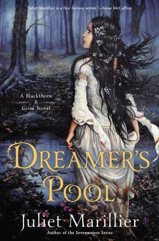 Juliet Marillier – Dreamer's Pool