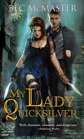 Bec McMaster – My Lady Quicksilver