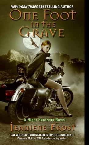 Jeaniene Frost – One Foot in the Grave