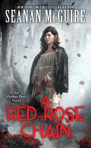 Seanan McGuire – A Red-Rose Chain