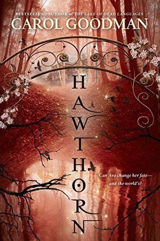Carol Goodman – Hawthorn