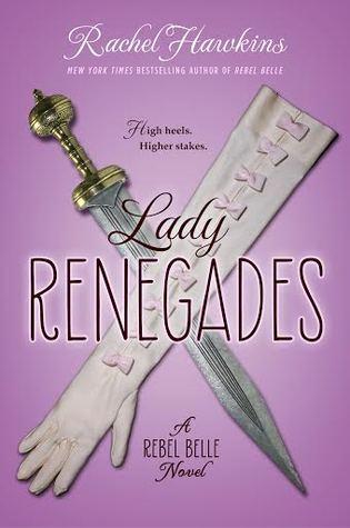 Rachel Hawkins – Lady Renegades
