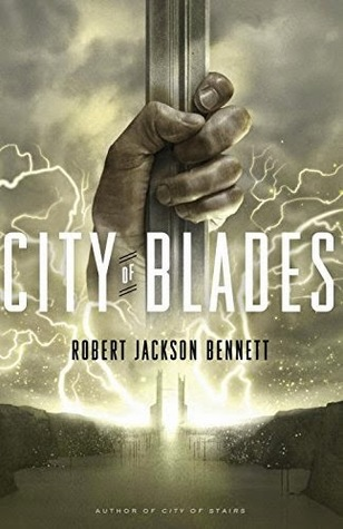 Robert Jackson Bennett – City of Blades