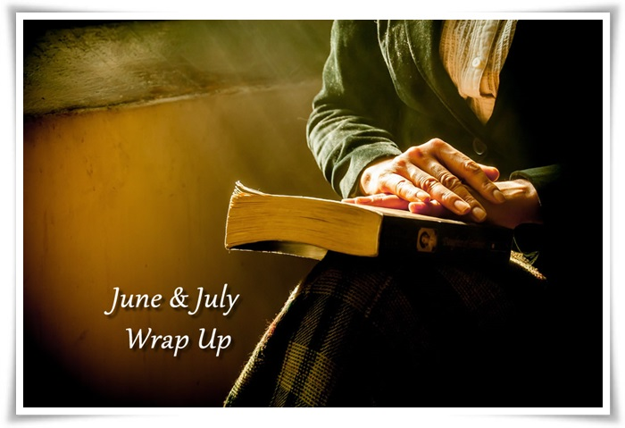 June & July Wrap Up