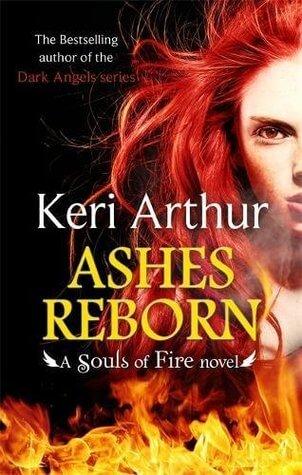 Keri Arthur – Ashes Reborn
