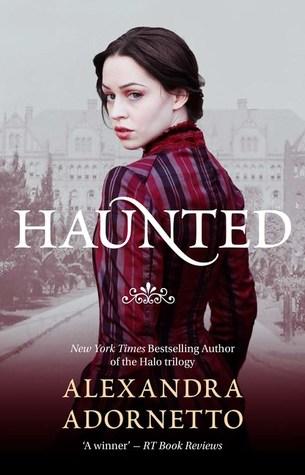 Alexandra Adornetto – Haunted